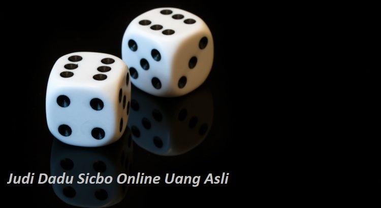 Judi Dadu Sicbo Online Uang Asli