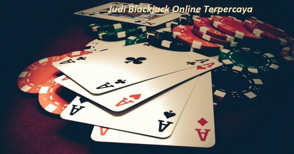 Judi Blackjack Online Terpercaya