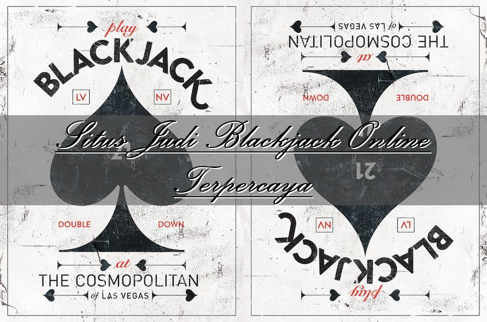 Situs Judi Blackjack Online Terpercaya